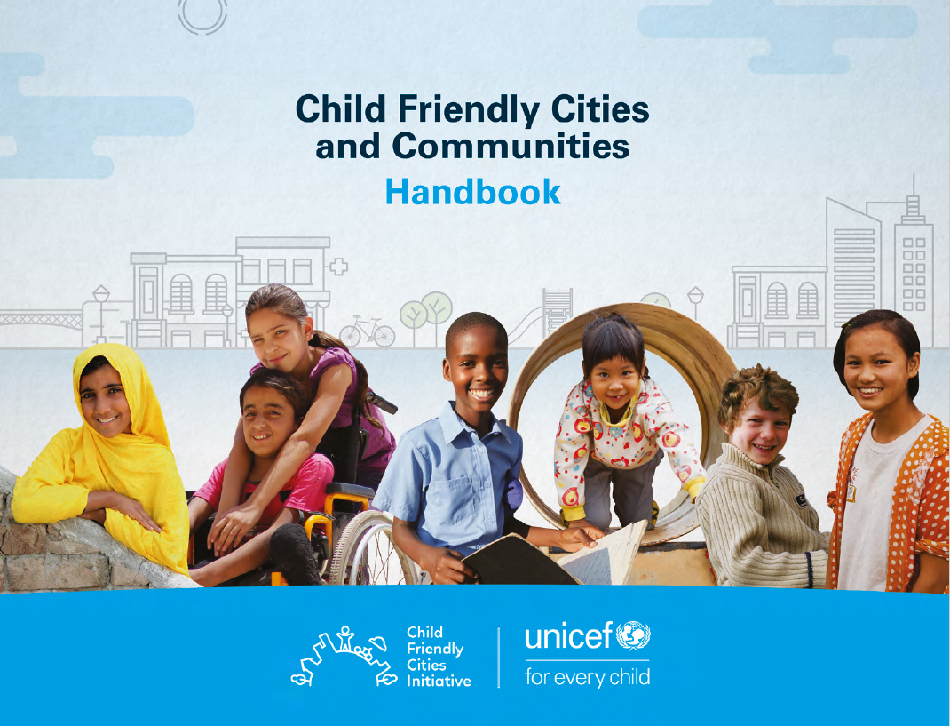 Child Friendly Cities and Communities Handbook